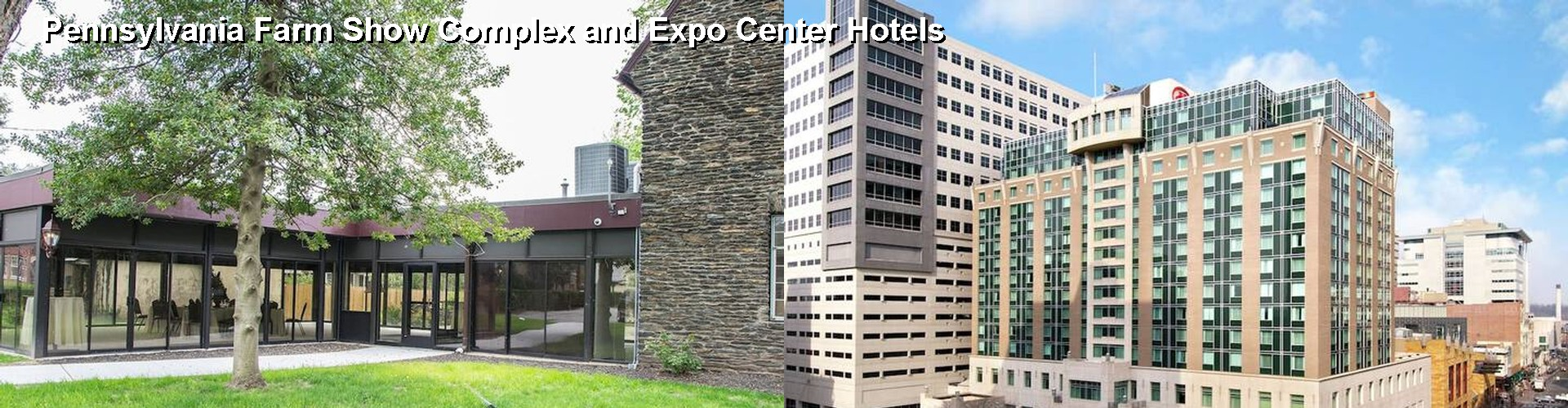 5 Best Hotels near Pennsylvania Farm Show Complex and Expo Center