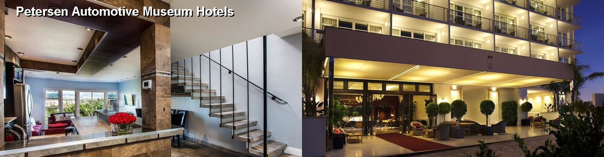 5 Best Hotels near Petersen Automotive Museum