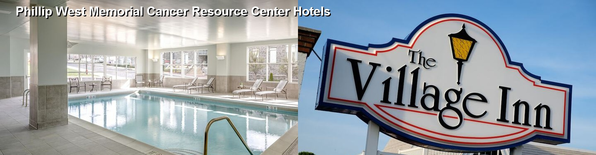 5 Best Hotels near Phillip West Memorial Cancer Resource Center