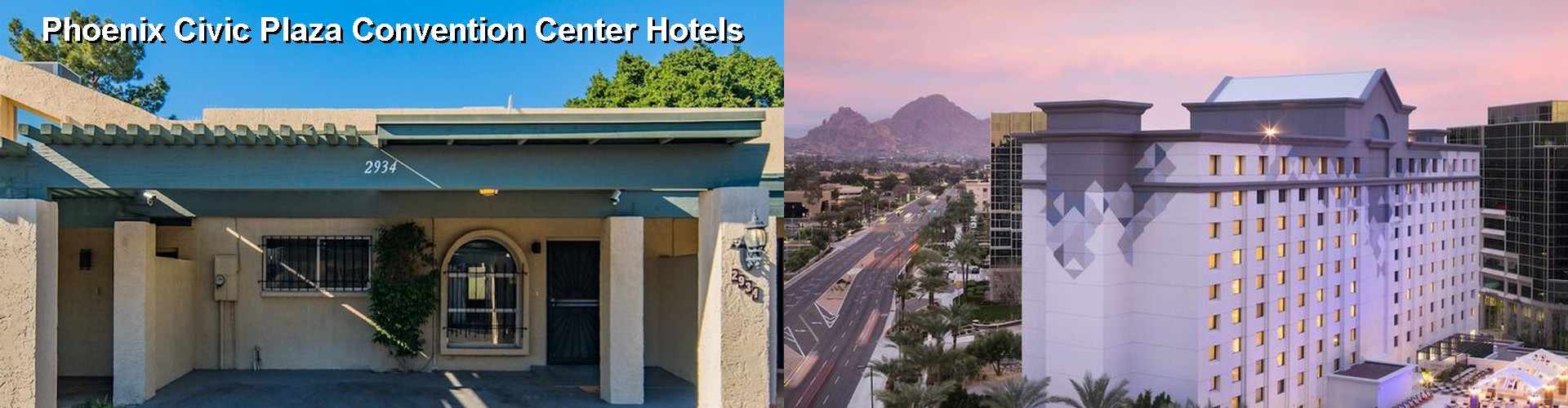 5 Best Hotels near Phoenix Civic Plaza Convention Center