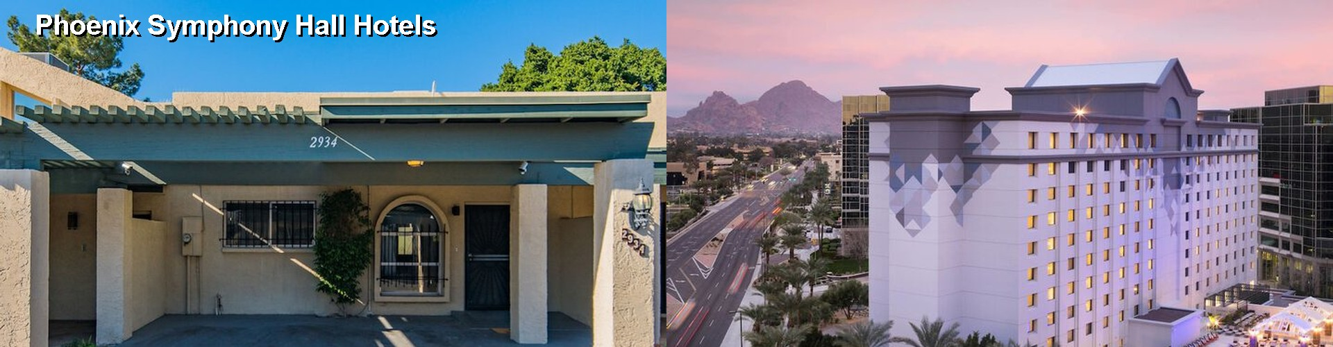 5 Best Hotels near Phoenix Symphony Hall