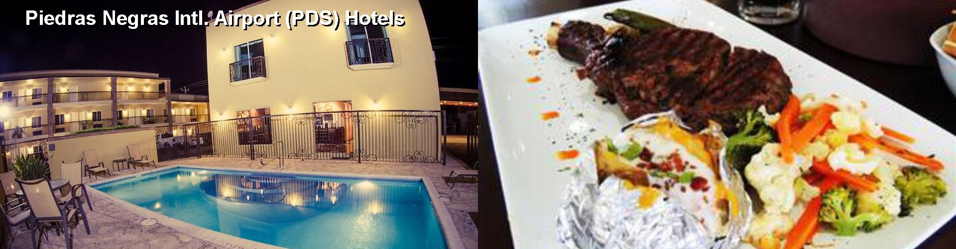 5 Best Hotels near Piedras Negras Intl. Airport (PDS)