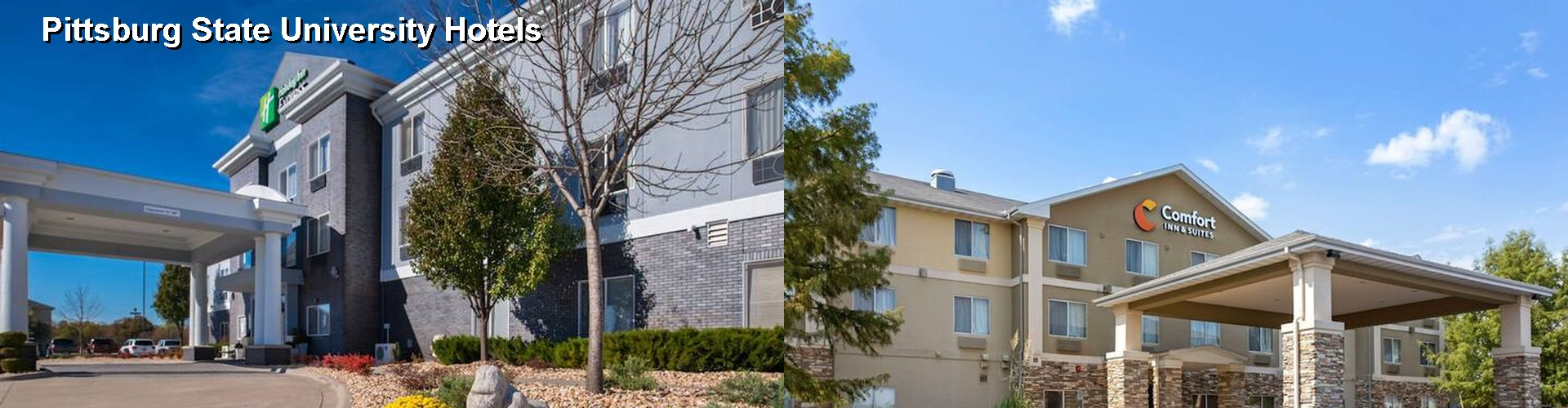 5 Best Hotels near Pittsburg State University