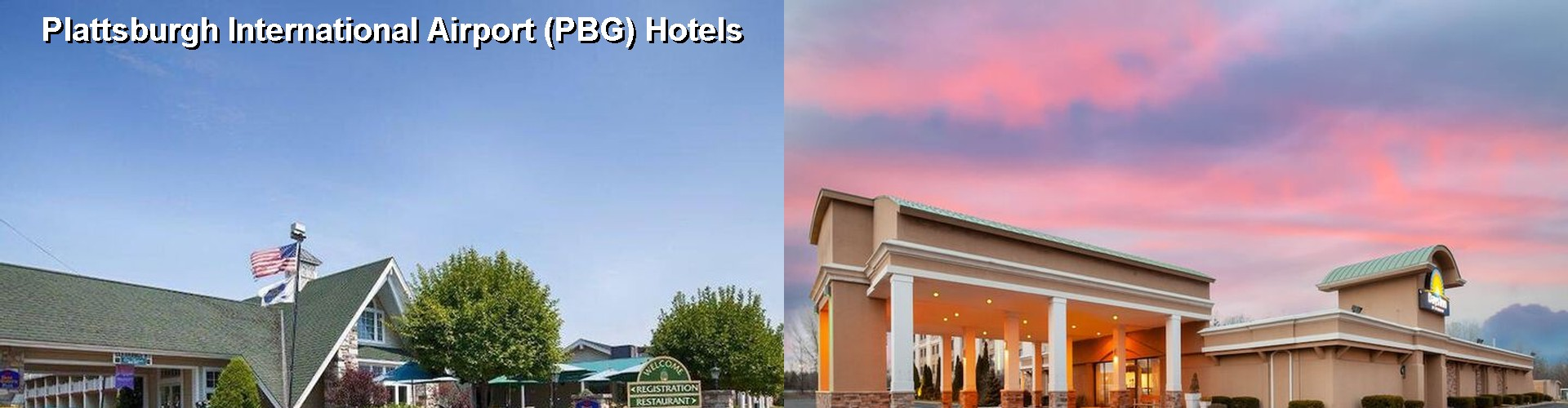 5 Best Hotels near Plattsburgh International Airport (PBG)