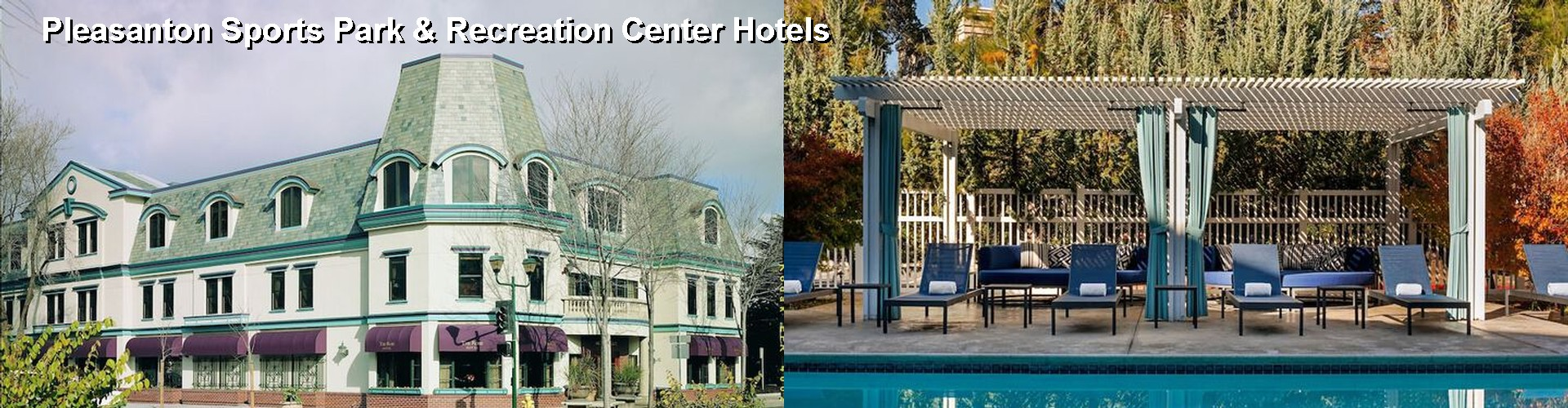 5 Best Hotels near Pleasanton Sports Park & Recreation Center