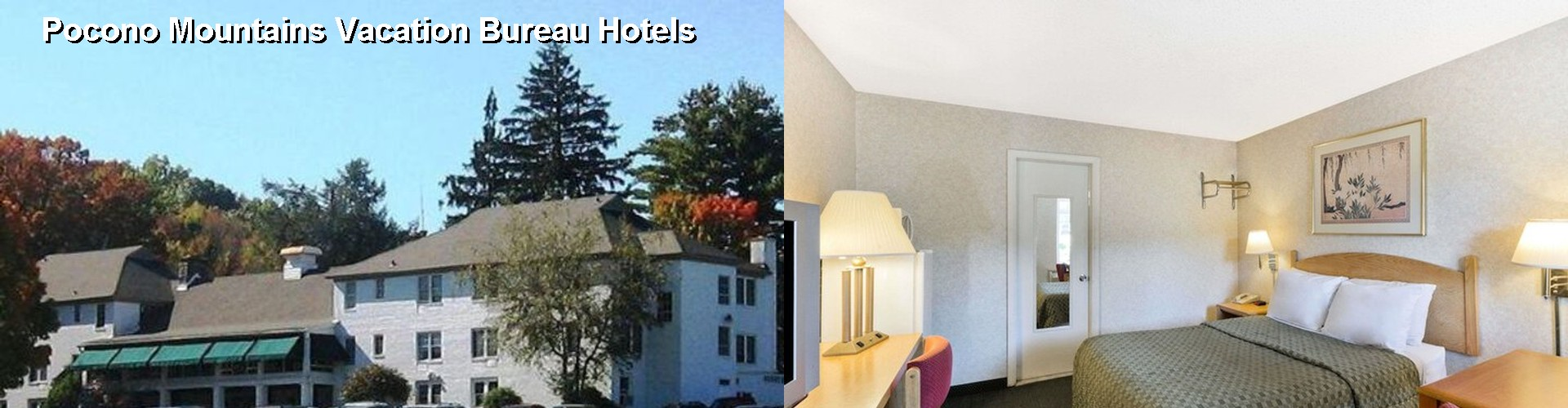 4 Best Hotels near Pocono Mountains Vacation Bureau