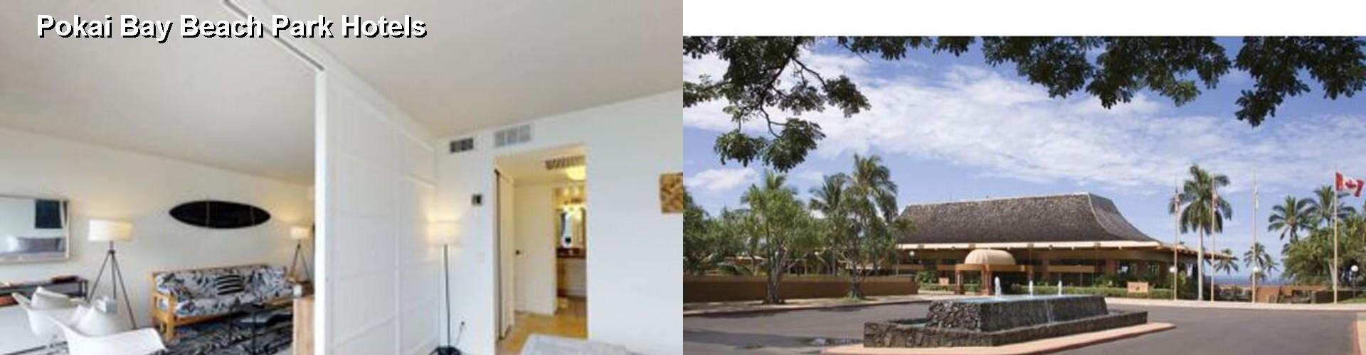 5 Best Hotels Near Pokai Bay Beach Park