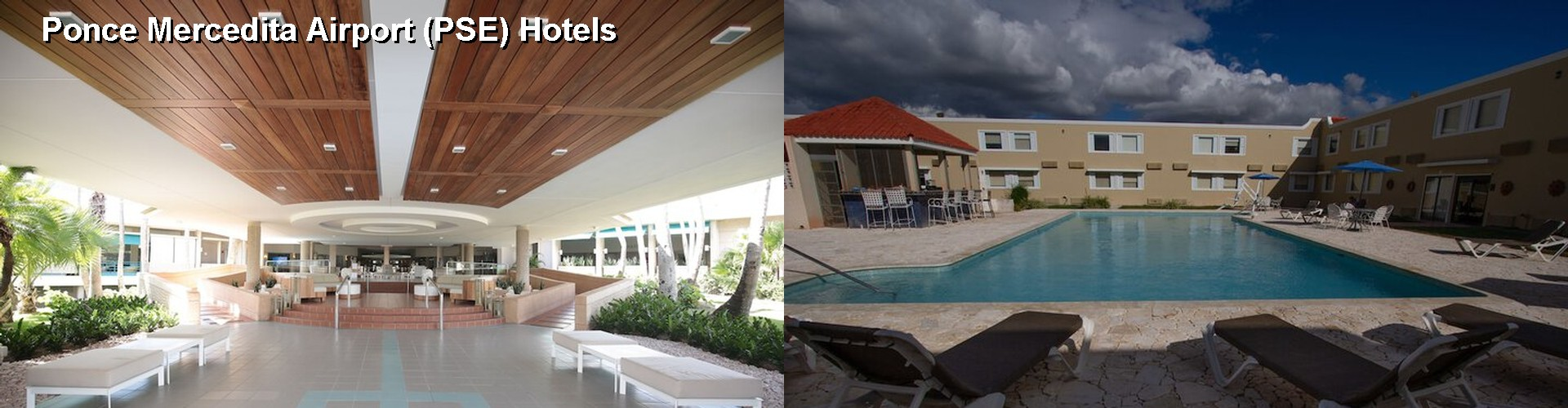 5 Best Hotels near Ponce Mercedita Airport (PSE)