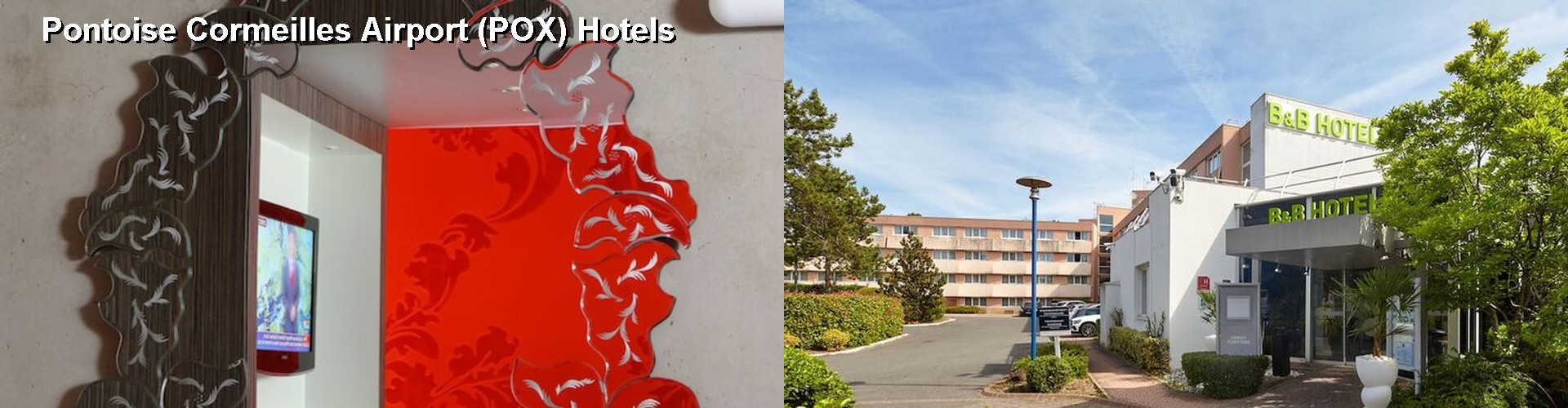 4 Best Hotels near Pontoise Cormeilles Airport (POX)