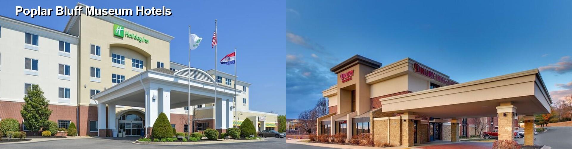 Hotels Near Poplar Bluff Museum (MO)