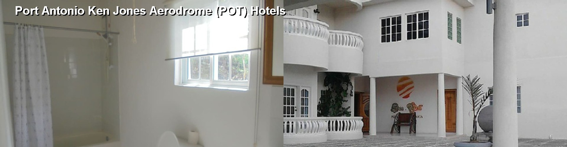 5 Best Hotels near Port Antonio Ken Jones Aerodrome (POT)