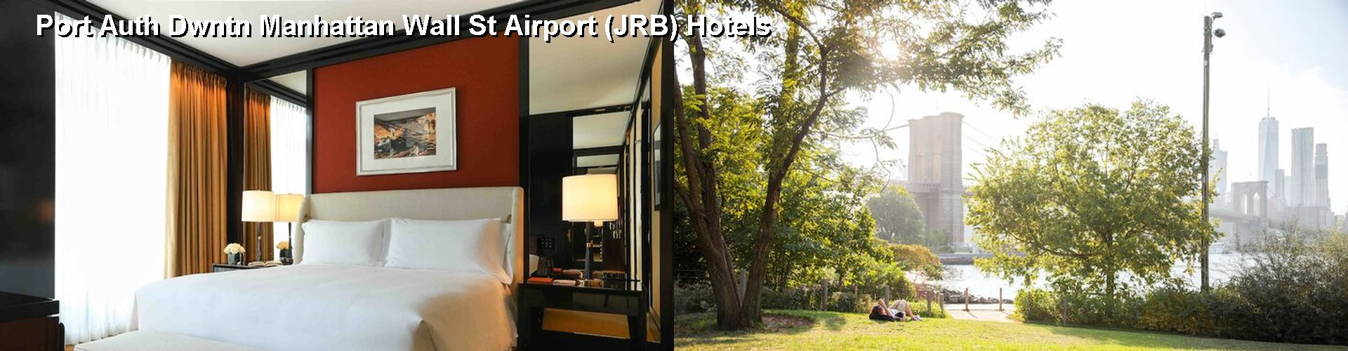 5 Best Hotels near Port Auth Dwntn Manhattan Wall St Airport (JRB)