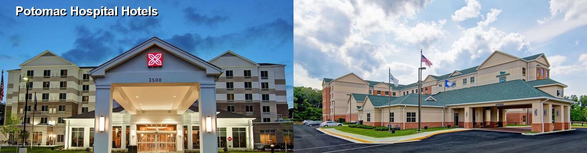 5 Best Hotels Near Potomac Hospital