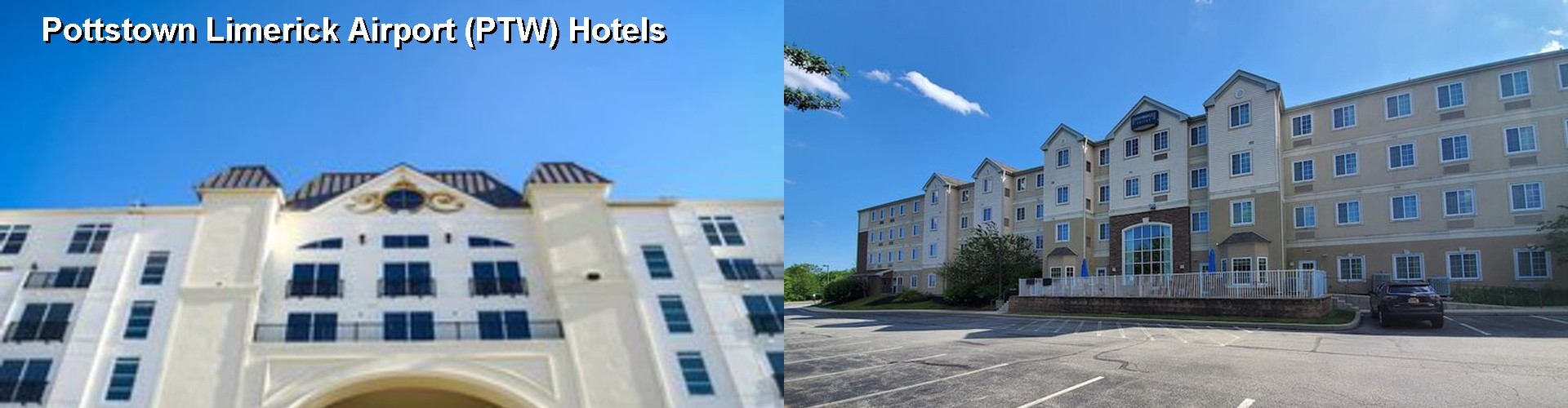 5 Best Hotels near Pottstown Limerick Airport (PTW)