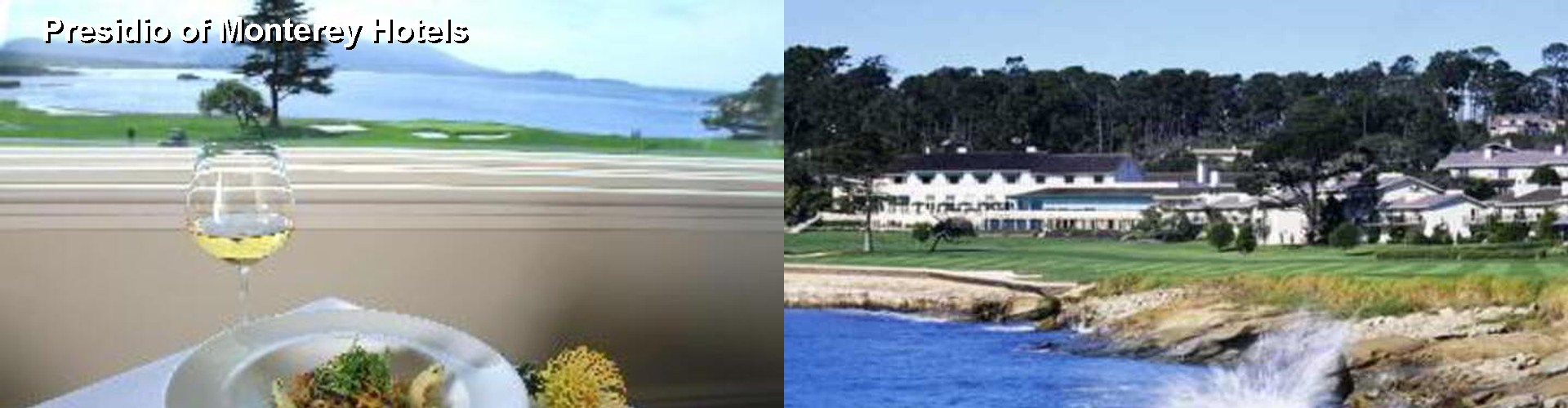 5 Best Hotels near Presidio of Monterey