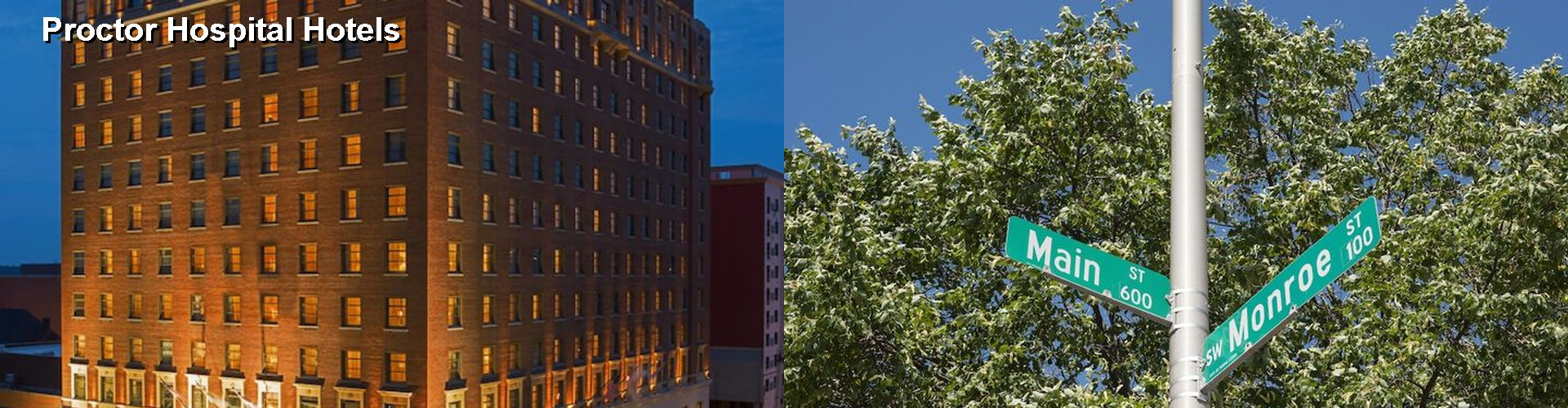 $43+ hotels near proctor hospital in peoria (il)