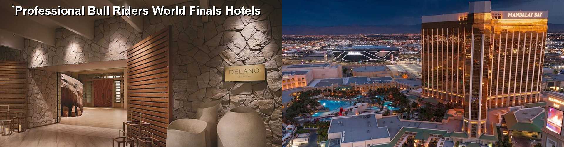 5 Best Hotels near Professional Bull Riders World Finals