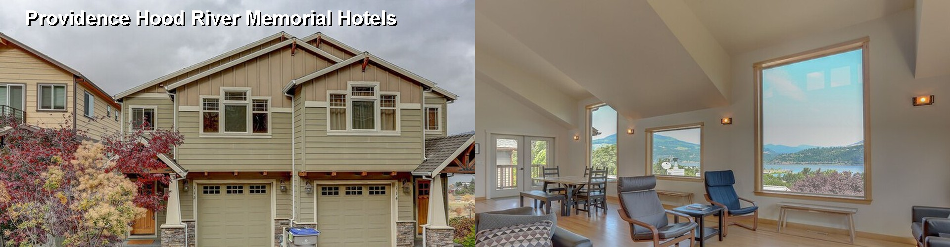 5 Best Hotels near Providence Hood River Memorial