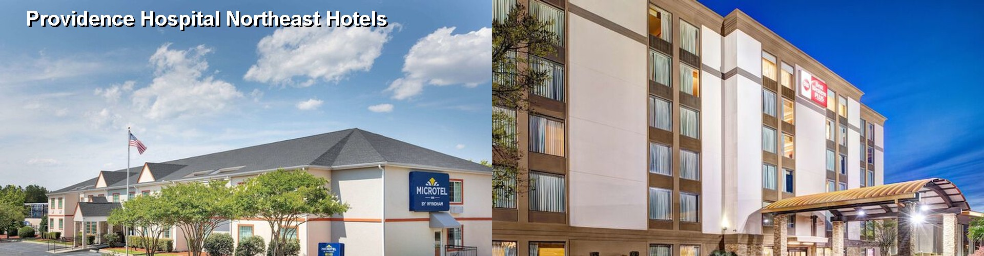 5 Best Hotels near Providence Hospital Northeast
