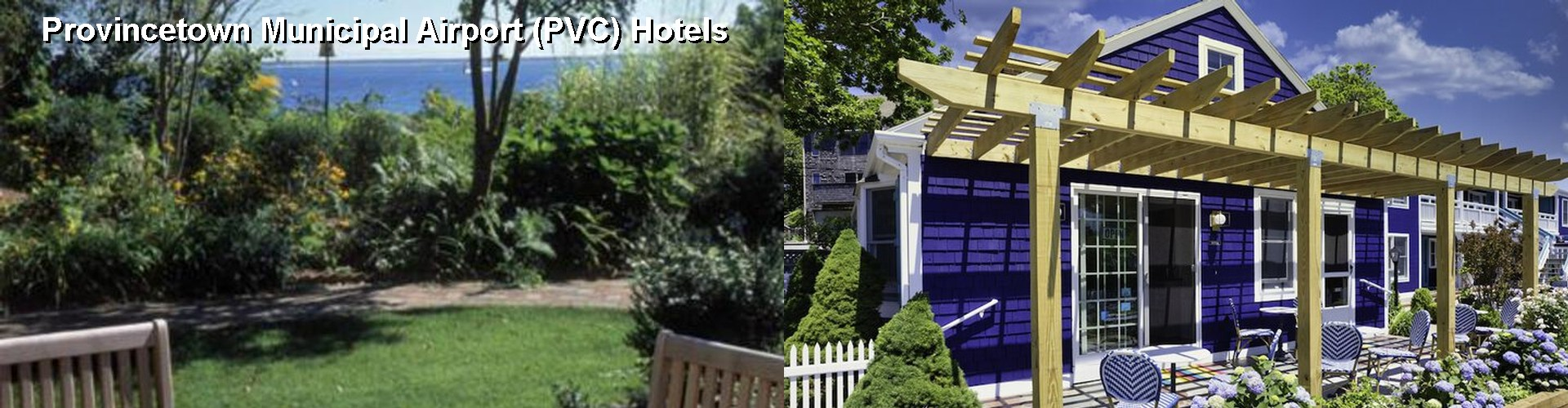 5 Best Hotels near Provincetown Municipal Airport (PVC)