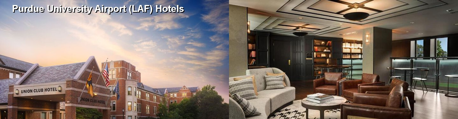 5 Best Hotels near Purdue University Airport (LAF)