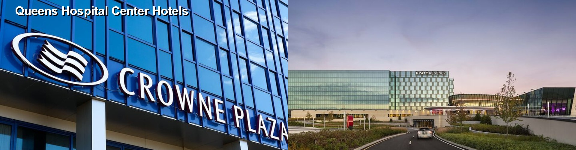 2 Best Hotels near Queens Hospital Center
