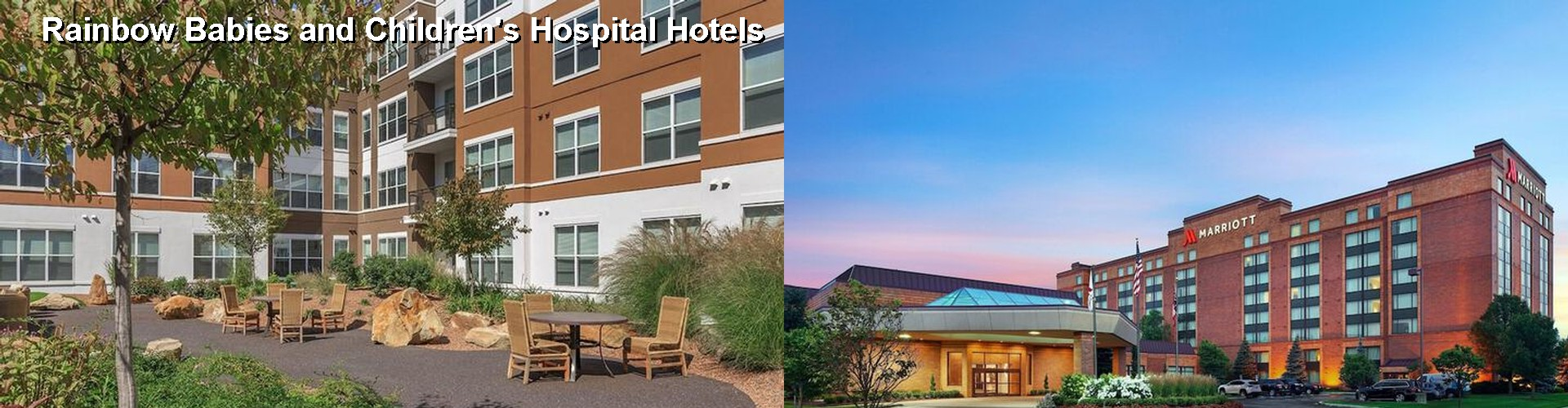 5 Best Hotels near Rainbow Babies and Children's Hospital
