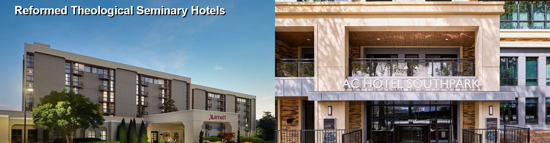 5 Best Hotels near Reformed Theological Seminary