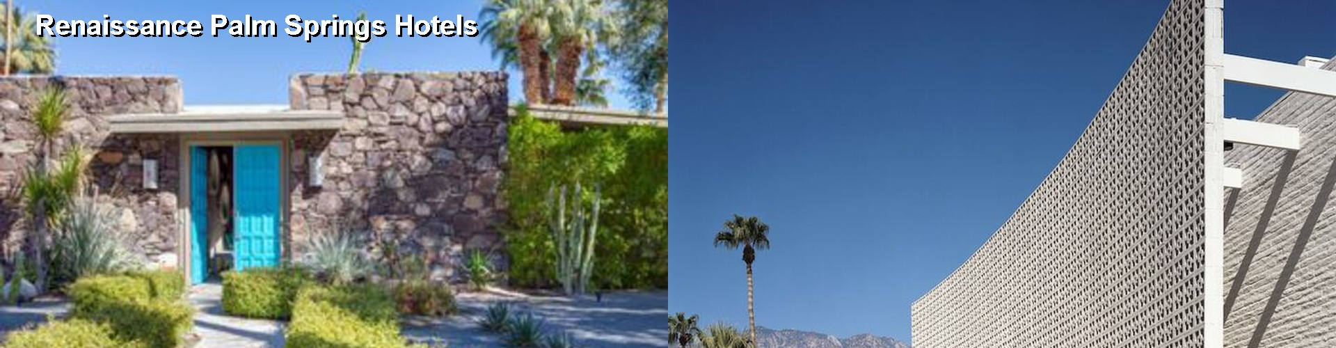 5 Best Hotels near Renaissance Palm Springs