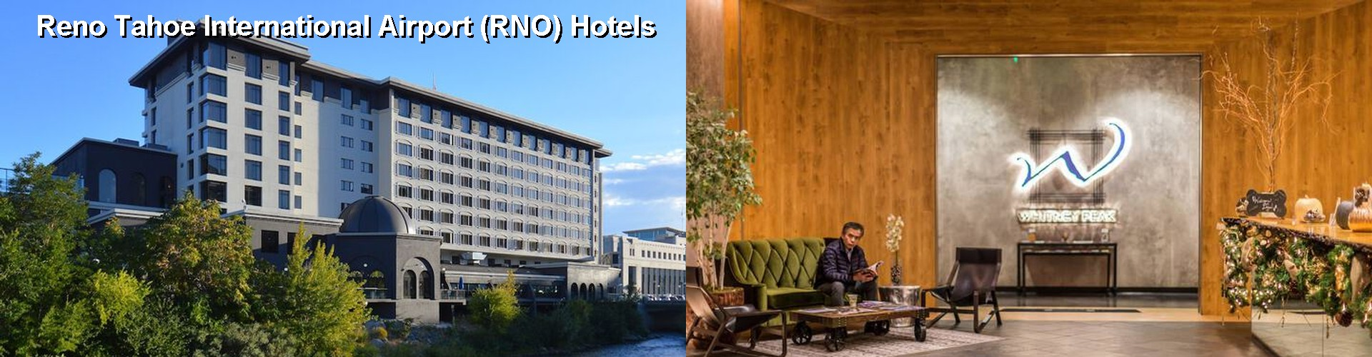 5 Best Hotels near Reno Tahoe International Airport (RNO)