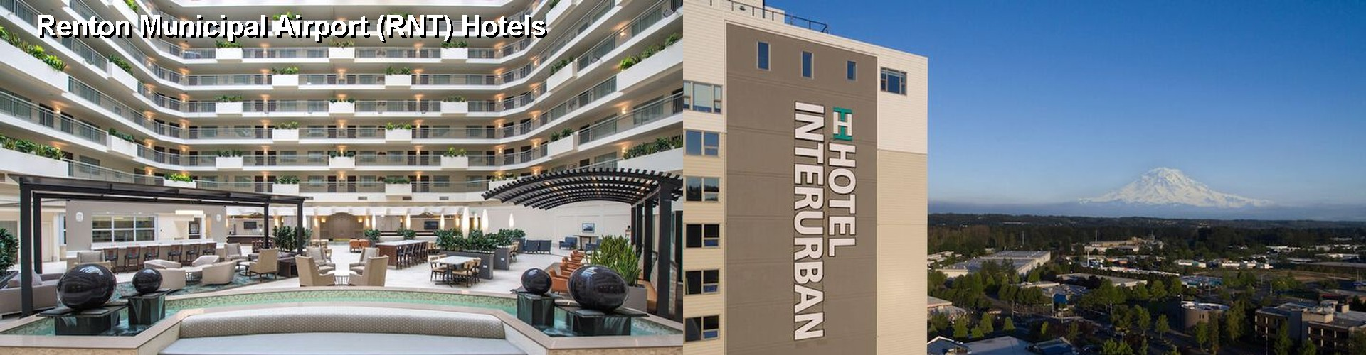 5 Best Hotels near Renton Municipal Airport (RNT)