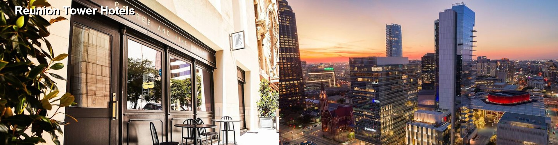 5 Best Hotels near Reunion Tower