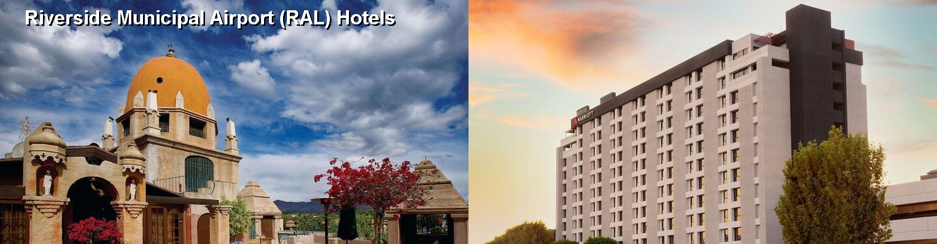 5 Best Hotels near Riverside Municipal Airport (RAL)