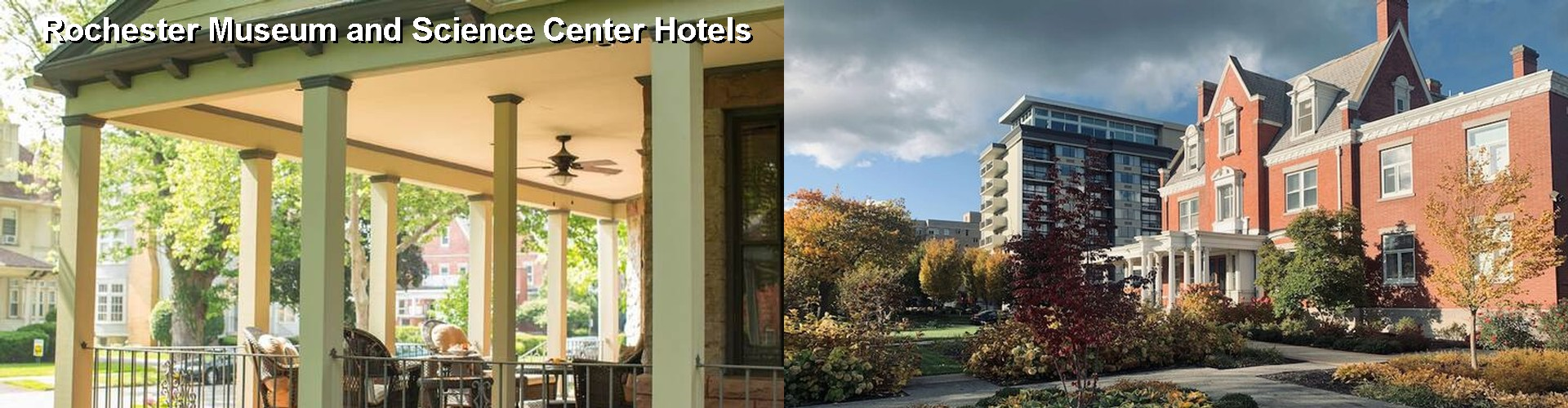 5 Best Hotels near Rochester Museum and Science Center