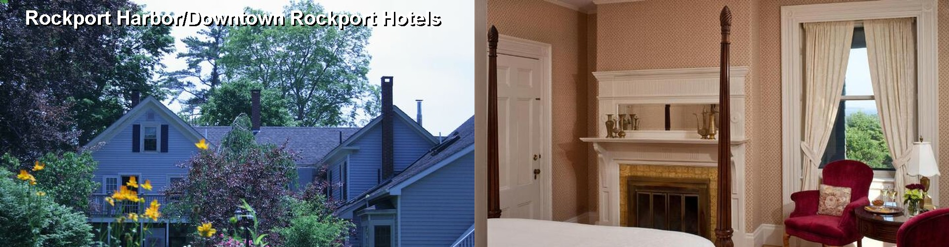 5 Best Hotels near Rockport Harbor/Downtown Rockport