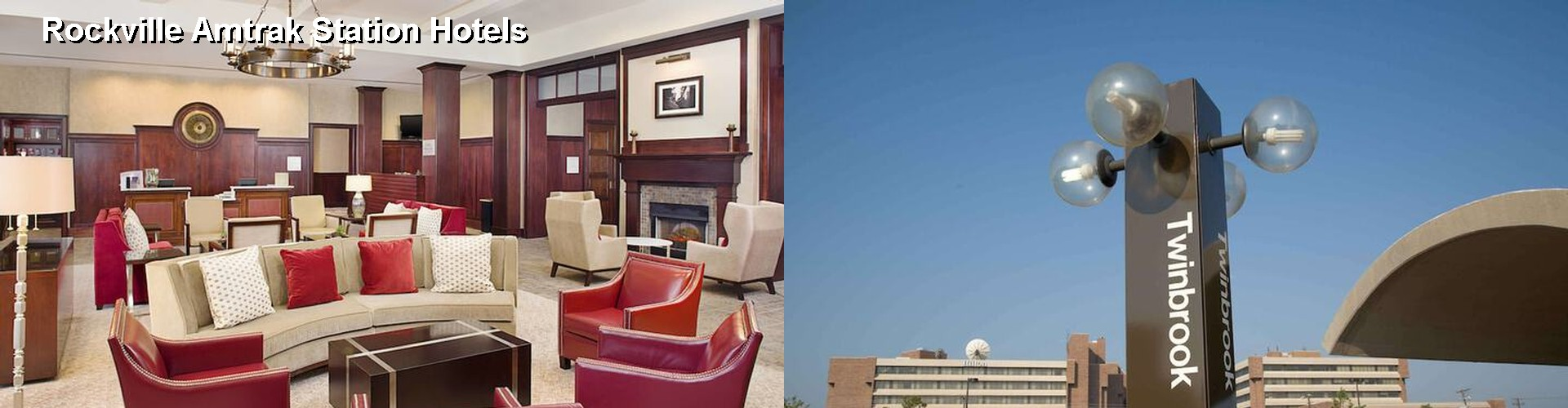 $44+ Hotels Near Rockville Amtrak Station (MD)