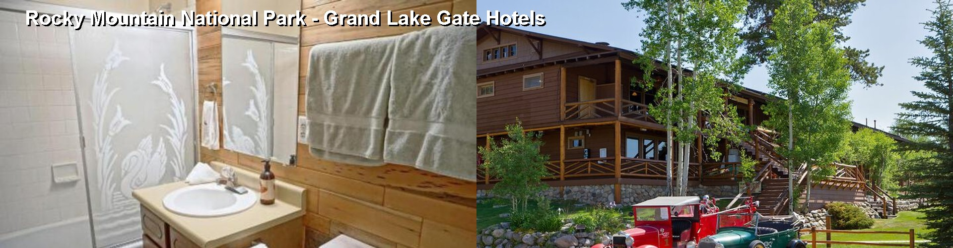 3 Best Hotels near Rocky Mountain National Park - Grand Lake Gate