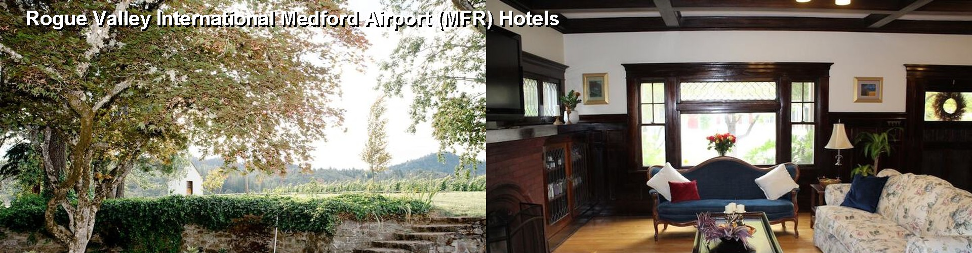 Hotels Near Rogue Valley International Medford Airport (MFR) (OR) ✈
