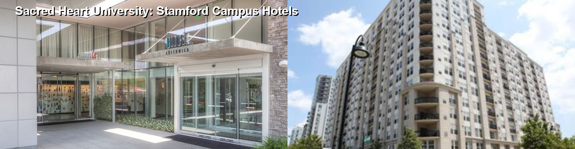5 Best Hotels near Sacred Heart University: Stamford Campus