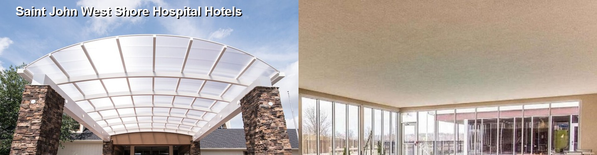5 Best Hotels near Saint John West Shore Hospital