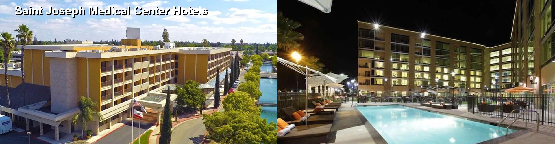5 Best Hotels Near Saint Joseph Medical Center