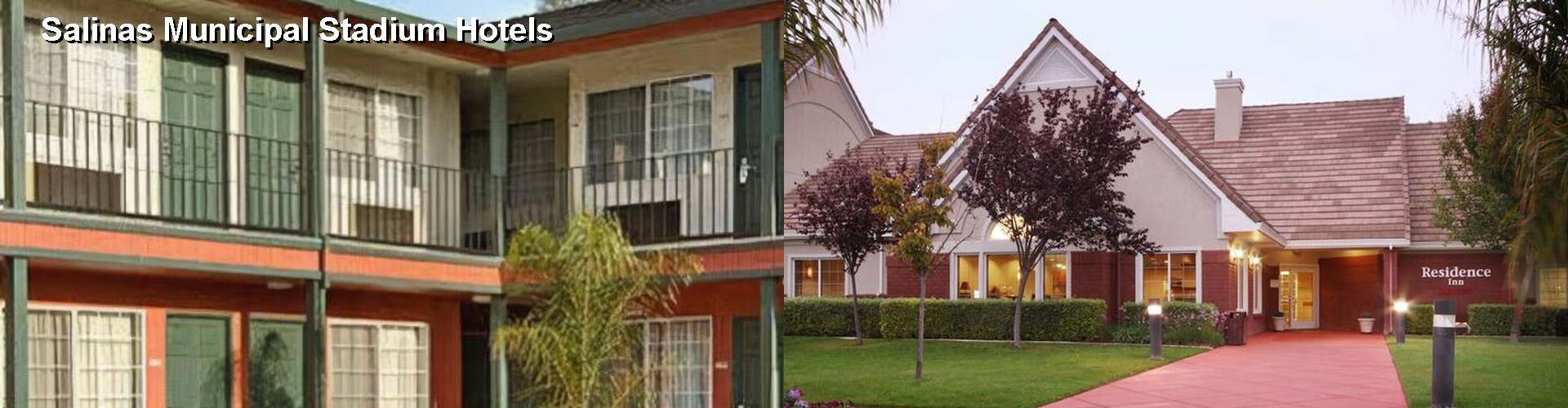 5 Best Hotels near Salinas Municipal Stadium