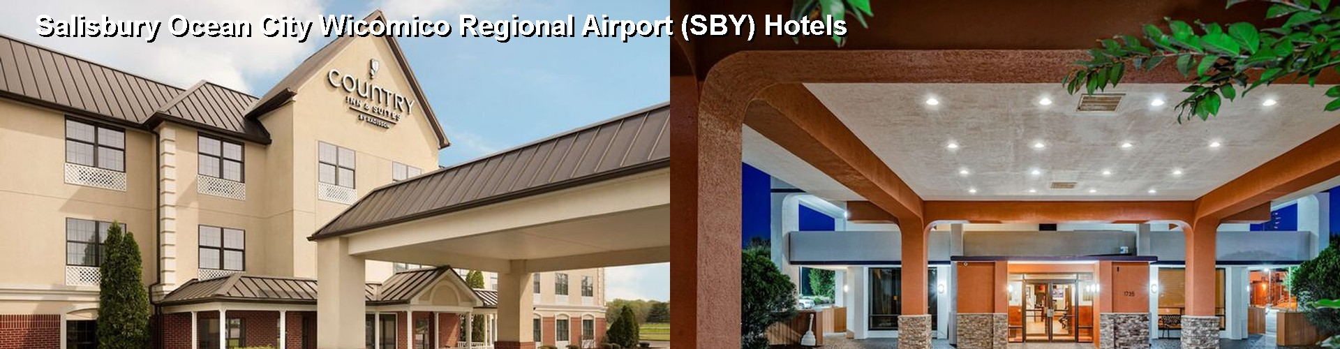 5 Best Hotels near Salisbury Ocean City Wicomico Regional Airport (SBY)