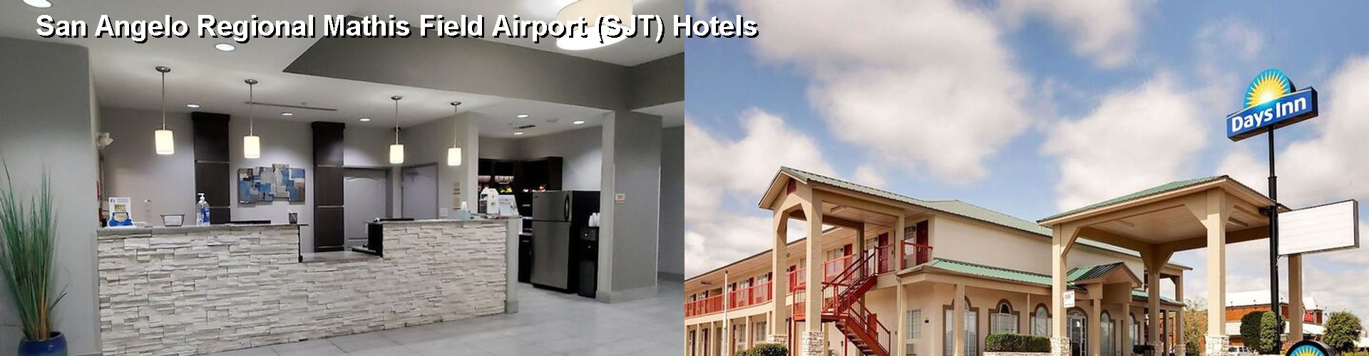 5 Best Hotels near San Angelo Regional Mathis Field Airport (SJT)