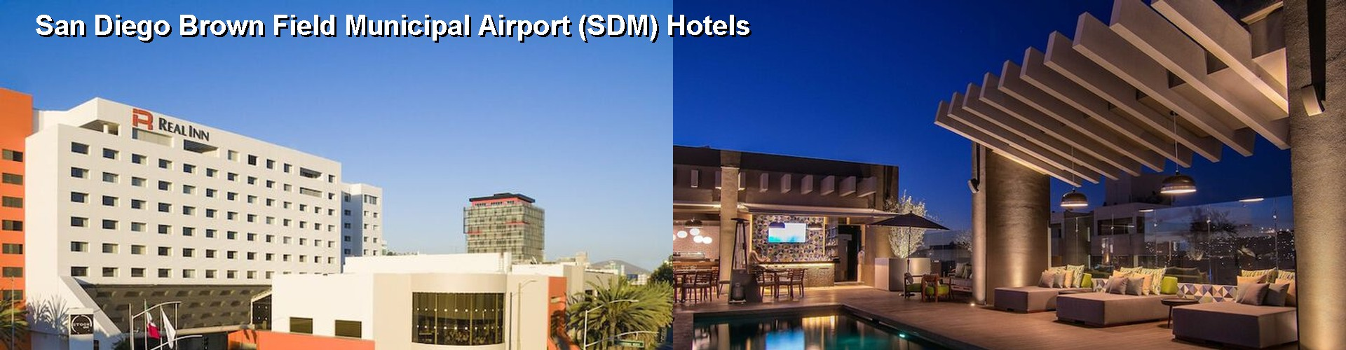 5 Best Hotels near San Diego Brown Field Municipal Airport (SDM)