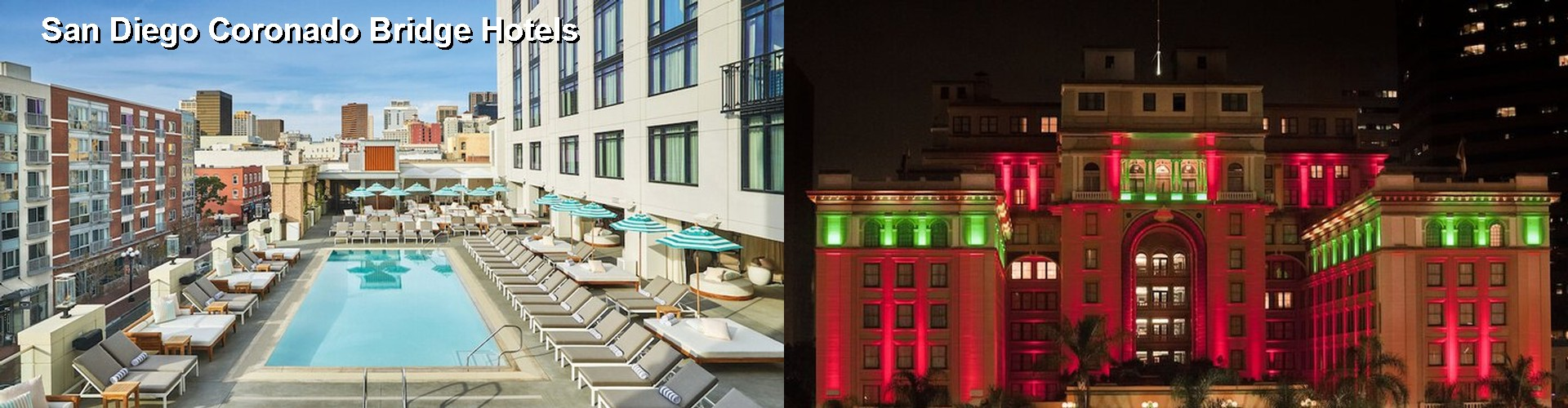 5 Best Hotels Near San Go Coronado Bridge