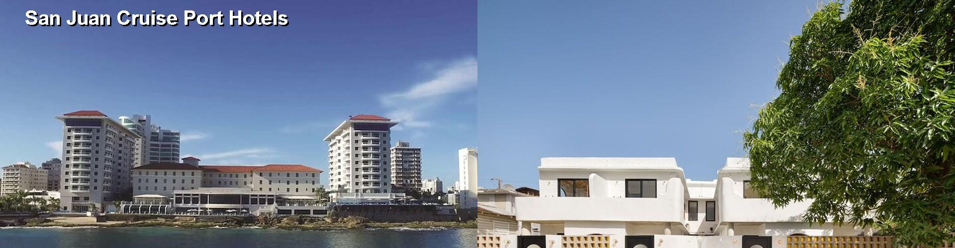 $67+ Hotels Near San Juan Cruise Port PR