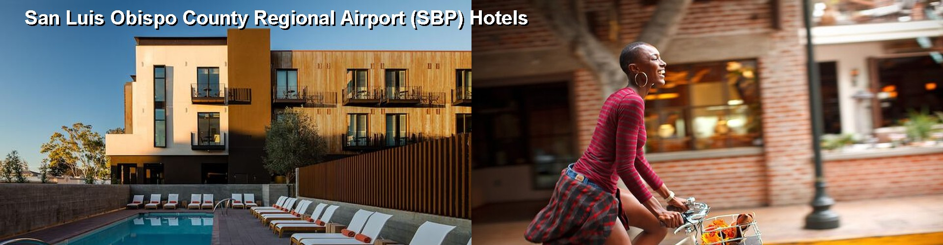 5 Best Hotels near San Luis Obispo County Regional Airport (SBP)