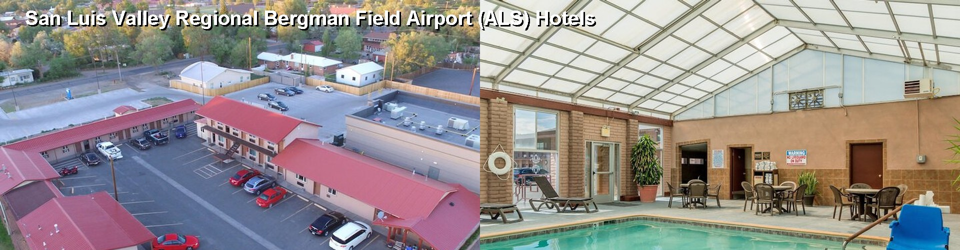 5 Best Hotels near San Luis Valley Regional Bergman Field Airport (ALS)