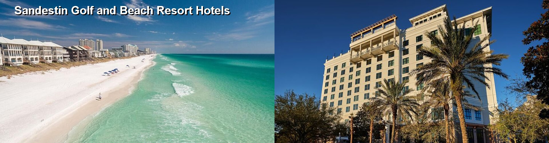 5 Best Hotels near Sandestin Golf and Beach Resort